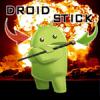 DROIDstick